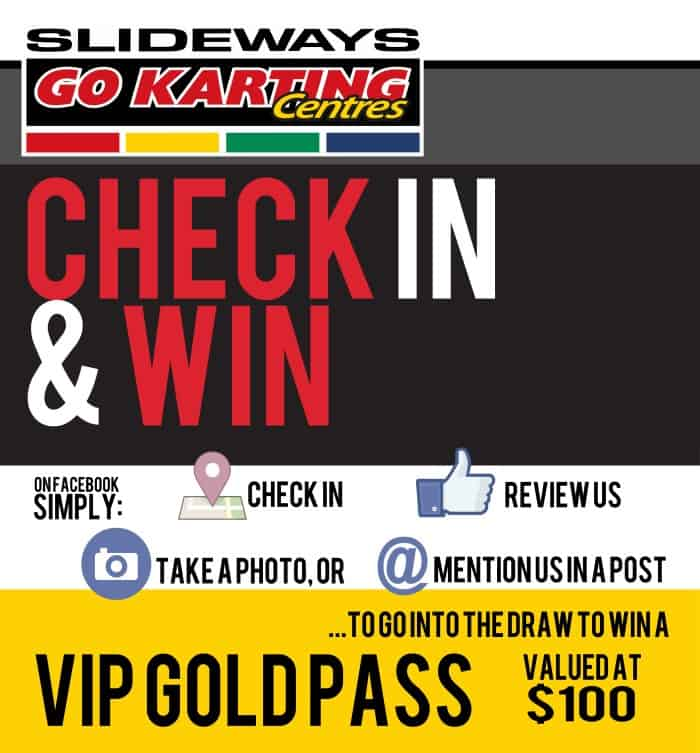 Check In & Win @ Slideways Go Karting World Pimpama