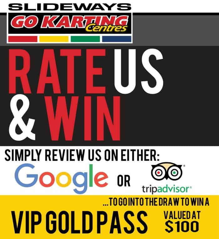 Rate Us & Win @Slideways Go Karting World Pimpama