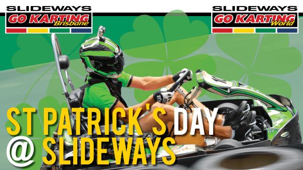 St Patrick's Day at Slideways Go Karting Centres