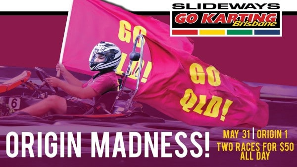 State of Origin Madness at Slideways Go Karting Brisbane Eagle Farm